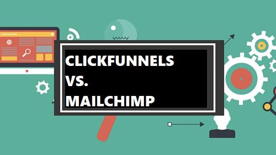 Clickfunnels vs mailchimp